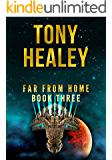 Far From Home: Book Three