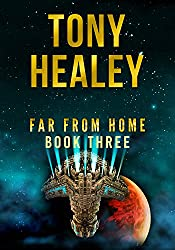 Far From Home: Book Three (English Edition)