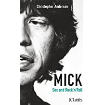 Mick, Sexe et Rock'n'roll