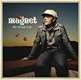 Songtexte von Magnet - The Simple Life