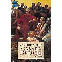 Cäsars Druide: Roman (Heyne Allgemeine Reihe (01))
