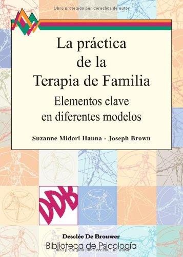 La práctica de la terapia de familia (Biblioteca de Psicología)