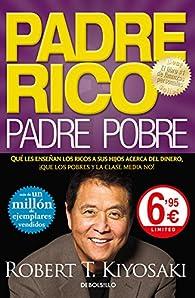 Padre Rico, padre Pobre par Robert T. Kiyosaki