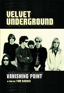 Velvet Underground - Vanishing Point