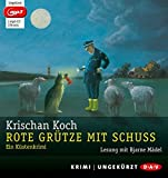Rote Grütze mit Schuss (mp3-Ausgabe): Ein Küstenkrimi (Ungekürzte Lesung, 1 mp3-CD)