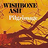 Wishbone Ash: Pilgrimage (Audio CD)