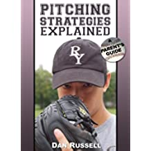 Pitching Strategies Explained: A Parent's Guide (English Edition)