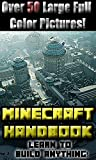 Minecraft Handbook: Learn to build anything in Minecraft! (Construction Handbook)