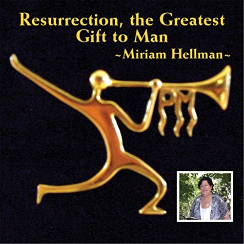resurrection-the-greatest-gift-to-man