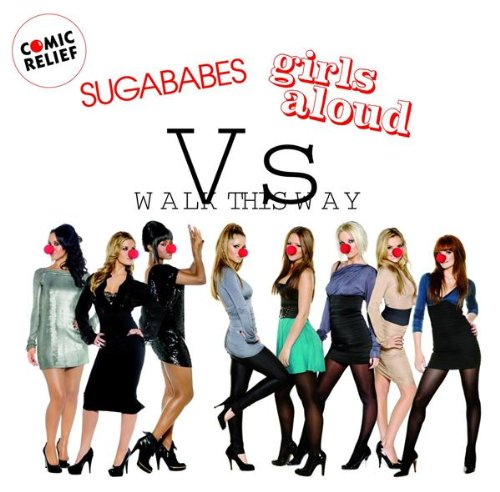 Sugababes vs. Girls Aloud - Walk This Way