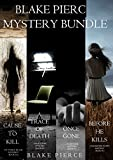 Blake Pierce: Mystery Bundle (Before He Kills, Cause to Kill, Once Gone and A Trace of Death) (English Edition)
