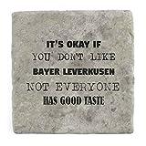 Sein OK, wenn Sie Don 't Like Bayer Leverkusen nicht jeder den guten Geschmack–Marble Tile Drink Untersetzer