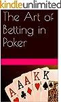 The Art of Betting in Poker (Poker Bo...