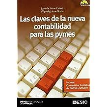 Las claves de la nueva contabilidad para las pymes (Libros profesionales)