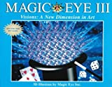 Magic Eye III: A New Dimension in Art