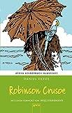 Robinson Crusoe: Arena Kinderbuch-Klassiker. Mit einem Vorwort von Willi Fährmann: