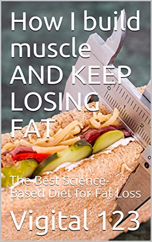 good diet to lose fat and keep muscle