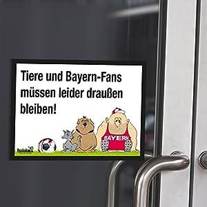 """Eingangsschild """"Tür-Markierer schützt vor befreundeten Bayern-Fans"""" Alle Schalke- und Dortmund-Fans aufgepasst! Lustige Fußballfan-Geschenkidee - Witziges Schild für Büro, Tür oder Eingang - Warnhinweis """"Wir müssen leider draußen bleiben"""""""