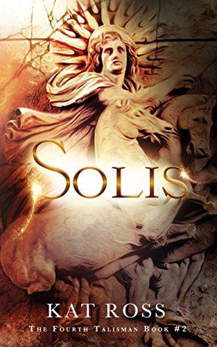 Risultati immagini per Solis (Il Quarto Talismano – Libro Secondo)Autore: Kat Ross