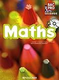 Maths Bac Pro, 3 ans - Seconde professionnelle (1Cédérom)