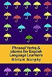 Phrasal verbs & Idioms for English language learners