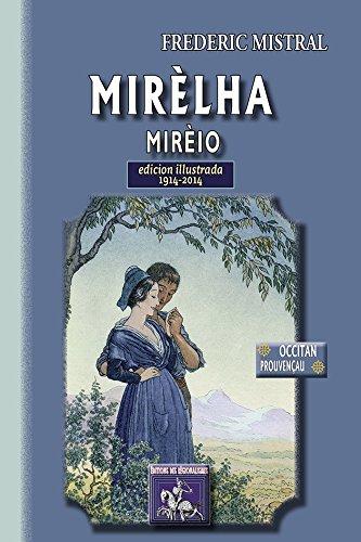 Mirèlha / Mirèio (edicion illustrada) 1914-2014