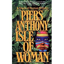 Isle of Woman (Geodyssey) by Piers Anthony (1920-01-01)