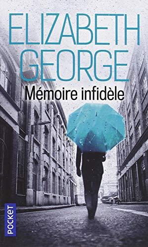 Mémoire Infidele par George Elizabeth