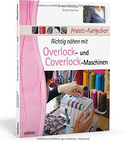 Overlock-teil (Richtig nähen mit Overlock- und Coverlock-Maschinen)