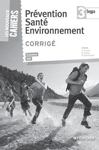 Prvention sant environnement 3e SEGPA Corrig by Magali Guinebretire (2014-06-02)