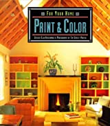 For Your Home: Paint & Color by Jessica Elin Hirschman (1996-08-06)