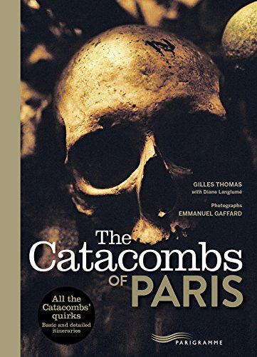 The Catacombs of Paris 2017