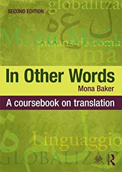 In Other Words: A Coursebook on Translation par [Baker, Mona]