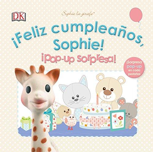 ¡Feliz cumpleaños, Sophie!¡Pop up sorpresa!: Sophie la girafe