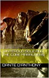 Winteroud Sole and the Core Marauders (Pandoran Age Chronicles Book 3) (English Edition)