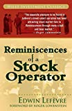 Reminiscences of a Stock Operator (Wiley Investment Classic Series)