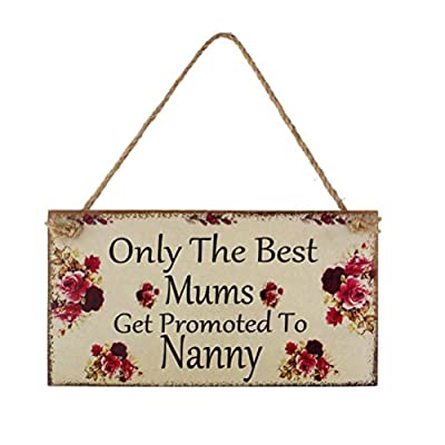 NUOLUX Mums Get Promoted to Nanny - Mothers Day Gift Wall Plaque Sign