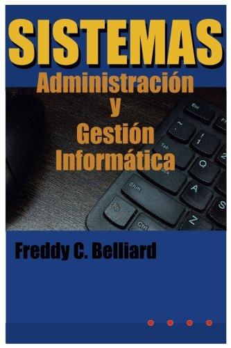 Sistemas: Administracion y Gestion Informatica: Volume 1
