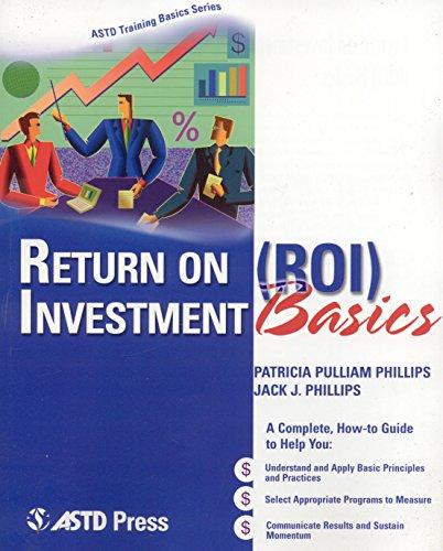 Return on Investment (ROI) Basics (ASTD Training Basics) por Patricia Pulliam Phillips
