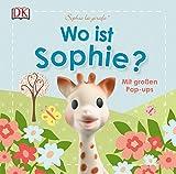 Sophie la girafe® Wo ist Sophie?: Mit großen Pop-ups