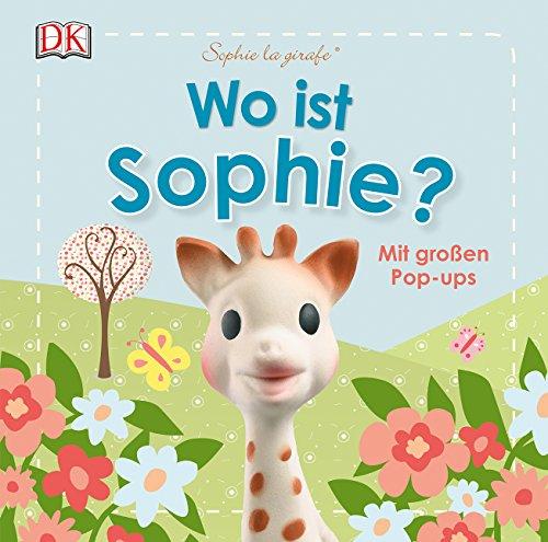 (Sophie la girafe® Wo ist Sophie?: Mit großen Pop-ups)