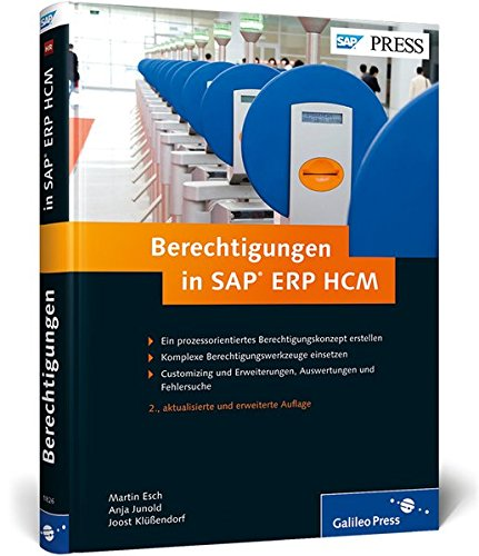 Berechtigungen in SAP ERP HCM: Konzeption, Implementierung, Betrieb (SAP PRESS)