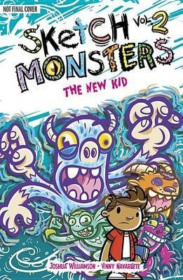 [(Sketch Monsters: The New Kid Book 2)] [By (artist) Vincent Navarrette ] published on (February, 2013)