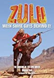 By Sheldon Hall Zulu: With Some Guts Behind it - The Making of the Epic Movie (Rev Exp An) [Paperback]