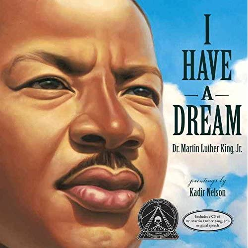 [(I Have a Dream)] [ By (author) Jr. Martin Luther King, By (author) Kadir Nelson ] [October, 2012]