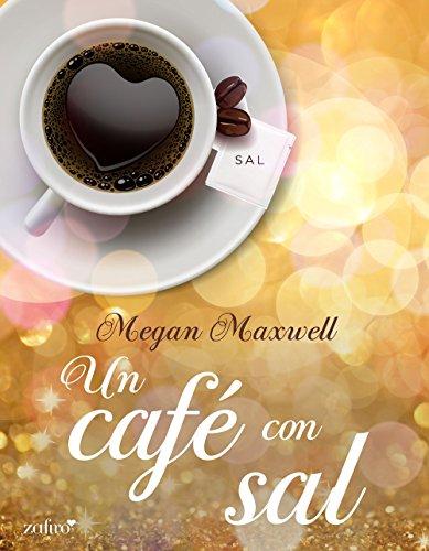 Un café con sal (Contemporánea nº 1) por Megan Maxwell