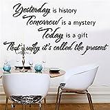 Wandaufkleber Gestern ist Geschichte morgen ist ein Geheimnis heute ist ein Geschenk, weshalb es die Gegenwart genannt wird