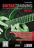 Guitar Training Metal (mit Daten-DVD): Das ultimative Trainingsprogramm für die E-Gitarre