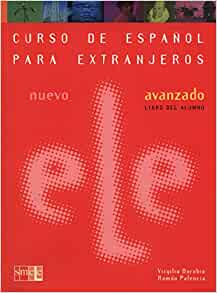 Nuevo ELE: Libro del alumno + CD - Avanzado (Curso De