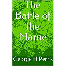 The Battle of the Marne (English Edition)
